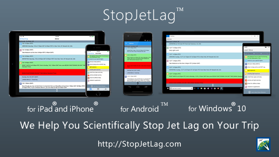 Stop Jet Lag Mobile for iPhone®, iPad®, Android™, Windows® 8 and Windows® Phone